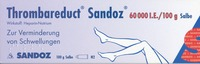THROMBAREDUCT-Sandoz-60-000-I-E-Salbe